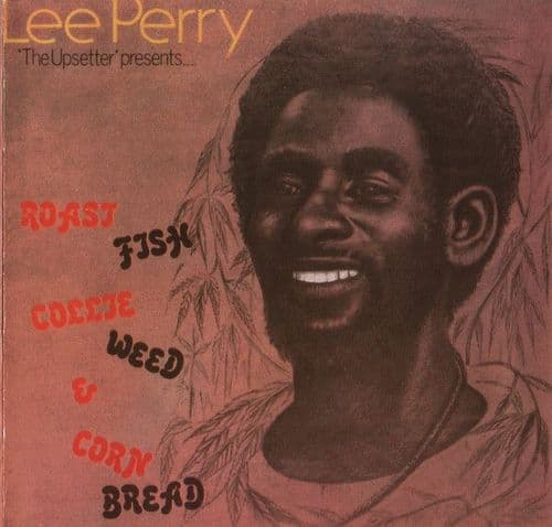 Lee Perry<br>Roast Fish Collie Weed & Corn Bread<br>CD, RE